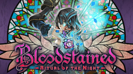 Bloodstained: Ritual of the Night выпустят 18 июня
