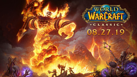World of Warcraft: Classic запустят 27 августа
