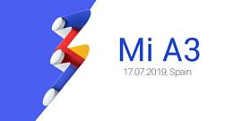 Xiaomi Mi A3 анонсируют 17 июля
