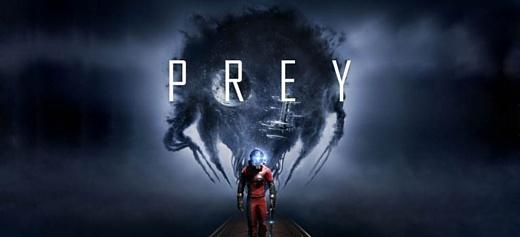 Выпущен новый трейлер Prey