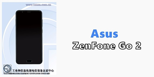 В базе TENAA появился смартфон Asus ZenFone Go 2