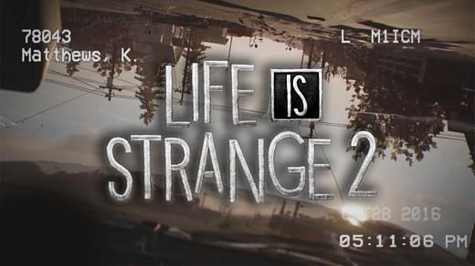 Видео: Dontnod опубликовала тизер Life Is Strange 2