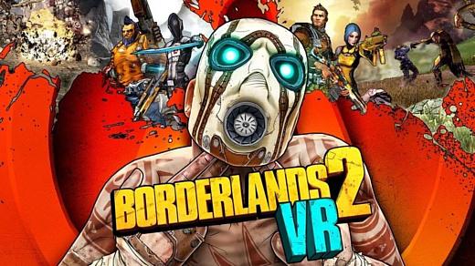 Gerbox анонсировала VR-версию шутера Borderlands 2