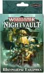 Games Workshop Warhammer Underworlds: Nightvault - Шкуродёры Тандрика