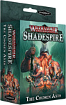 Games Workshop Warhammer Underworlds: Shadespire - Избранные Топоры